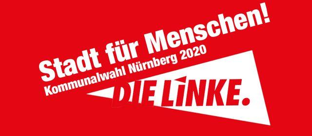 DIE LINKE kandidiert in Nürnberg eigenständig zur Kommunalwahl 2020