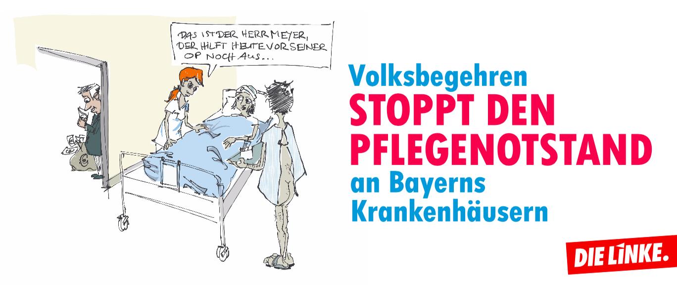 Stoppt den Pflegenotstand in Bayerns Krankenhäusern - DIE LINKE